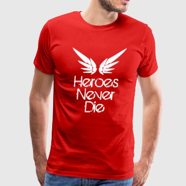 Heroes are never forgotten Funny - Men's Premium T-Shirt