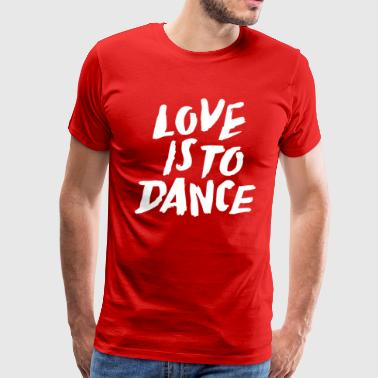 lost is to dance Funny Slogan - Men's Premium T-Shirt