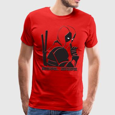 Bad Deadpool... Good Deadpool - Men's Premium T-Shirt