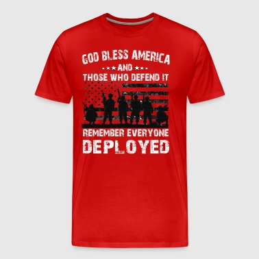 God Bless America And Those Who Defend It Remember - Men's Premium T-Shirt