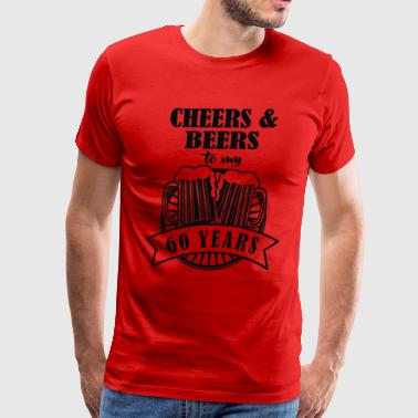 Cheers and Beers Cheers to 60 Years - Men's Premium T-Shirt