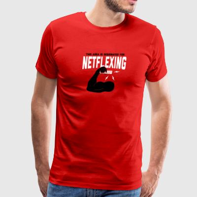 THIS AREA IS DESIGNATED FOR NETFLEXING - Men's Premium T-Shirt