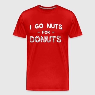I go nuts for donuts - Men's Premium T-Shirt