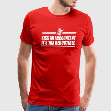 Kiss an accountant Funny Saying - Men's Premium T-Shirt