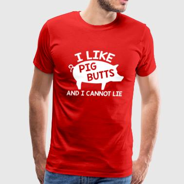 I like pig But and I cannot Lie Funny T shirt - Men's Premium T-Shirt