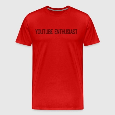 YouTube Enthusiast - Men's Premium T-Shirt