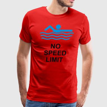 No Speed Limit Swimming - Men's Premium T-Shirt