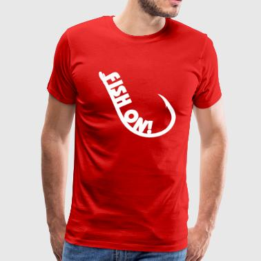 Fish On Hook - Men's Premium T-Shirt