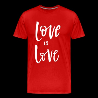 Love is love Funny Saying - Men's Premium T-Shirt