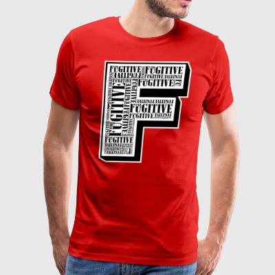 FUGITIVE 306 - Men's Premium T-Shirt