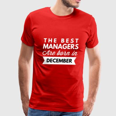 The best Managers are born in December - Men's Premium T-Shirt
