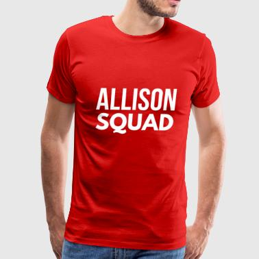 Allison Squad - Men's Premium T-Shirt