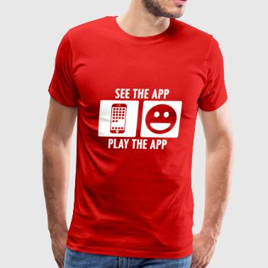 See the App Play the App in White - Men's Premium T-Shirt