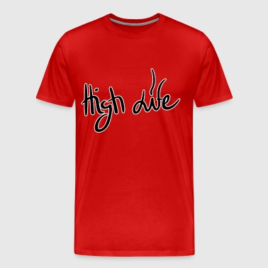 High Life - Men's Premium T-Shirt