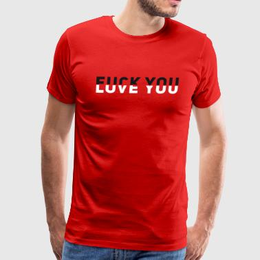 fuck Love you typo sign black white yin yang team - Men's Premium T-Shirt