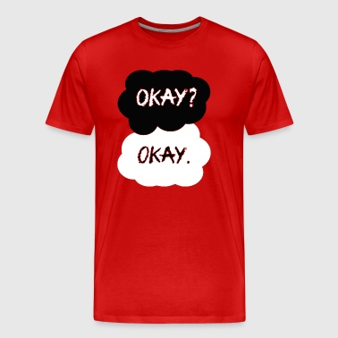 OKAY OKAY - Men's Premium T-Shirt