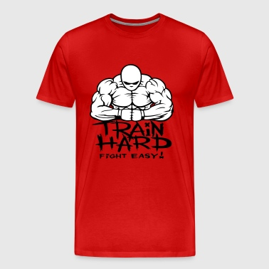 Train hard fight easy. - Men's Premium T-Shirt
