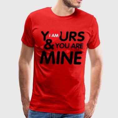 valentines day-you are mine - Men's Premium T-Shirt