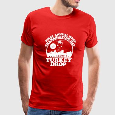 First Annual WKRP Thanksgiving Day Turkey Drop - Men's Premium T-Shirt