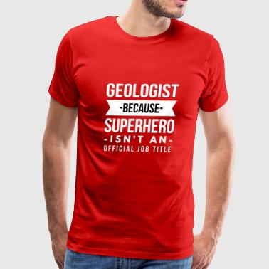 Geologist Superhero - Men's Premium T-Shirt
