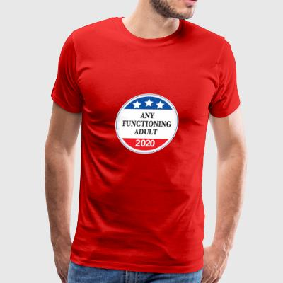 Any Functioning Adult 2020 - Men's Premium T-Shirt