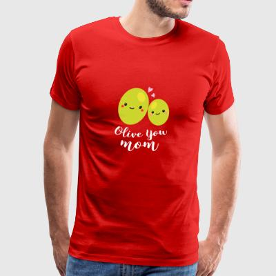 Olive You Mom Funny Pun Cute Mothers - Men's Premium T-Shirt