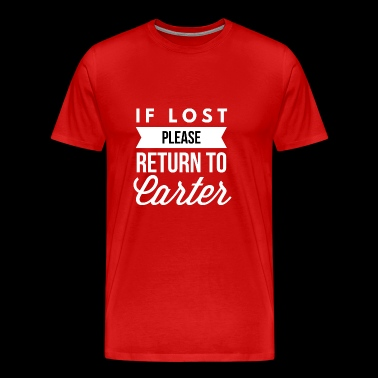 If lost please return to Carter - Men's Premium T-Shirt