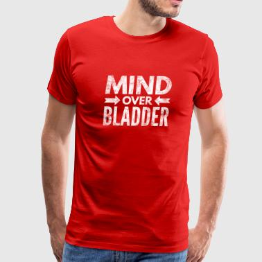 Mind Over Bladder Funny Long Haul Trucker Pilot - Men's Premium T-Shirt