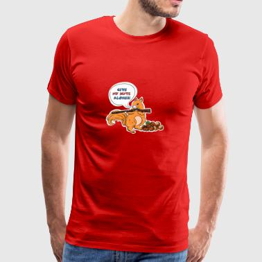 Funny squirrel with gun shirt. Give my nuts alone - Men's Premium T-Shirt