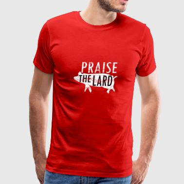 Praise the Lard Pig Design - Men's Premium T-Shirt
