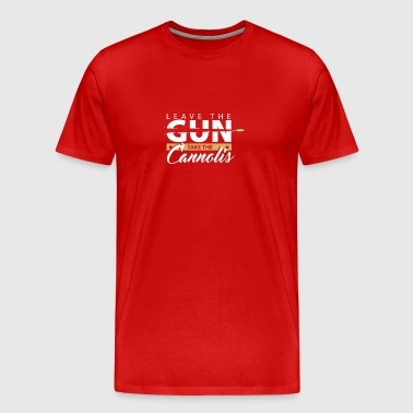 Leave the gun | epic movie quotes shirt godfather - Men's Premium T-Shirt