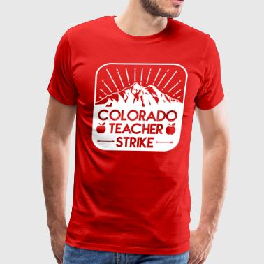 RedForEd Colorado Teacher Protest Strike - Men's Premium T-Shirt
