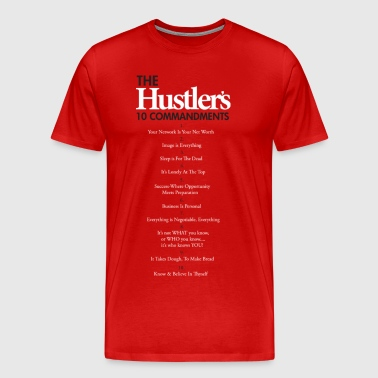 THE HUSTLER S 10 COMMANDMENTS - Men's Premium T-Shirt