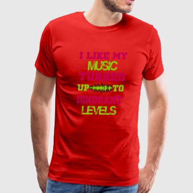 i like my music turned up to levels - Men's Premium T-Shirt