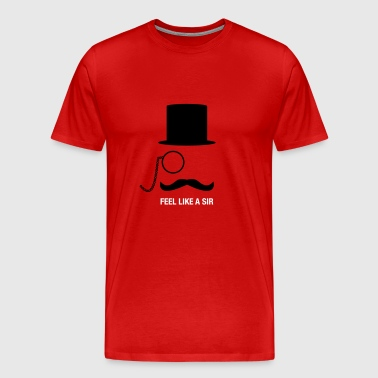 Indeed Meme Feel Like A Sir - Men's Premium T-Shirt