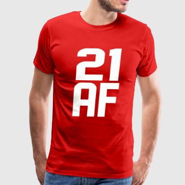 21 AF Years Old - Men's Premium T-Shirt
