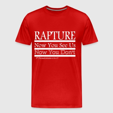 Rapture: Now You See Us/Now You Don't - Men's Premium T-Shirt