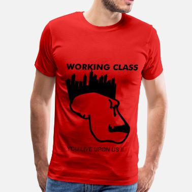 Working Class Working Class - Men's Premium T-Shirt