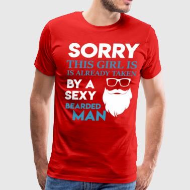 This Girl is already taken by a sexy bearded man! - Men's Premium T-Shirt