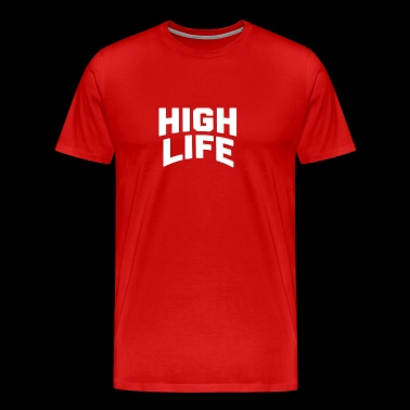 The High Life - Men's Premium T-Shirt