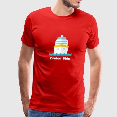 Cruise Ship funny tshirt - Men's Premium T-Shirt