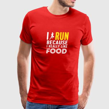 New Design I Run Because I Really Like Food - Men's Premium T-Shirt
