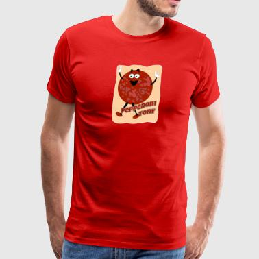 Your Pal Pepperoni Tony - Men's Premium T-Shirt