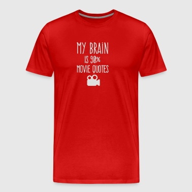 My brain is 90 movie quotes - Men's Premium T-Shirt