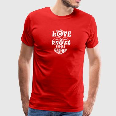 Gay t shirts white Love knows no gender - Men's Premium T-Shirt