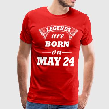 Legends are born on May 24 - Men's Premium T-Shirt