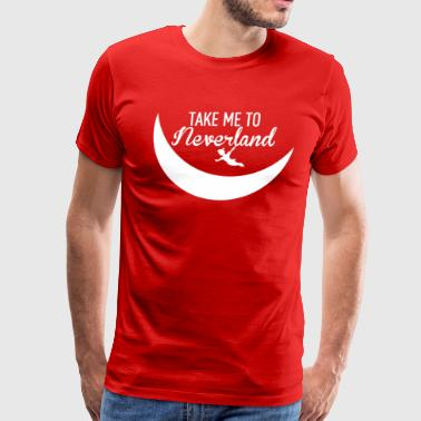 Take me to Neverland Peter pan inspired - Men's Premium T-Shirt