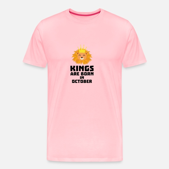 October T-Shirts - Kings are born in OCTOBER Szx1p - Men's Premium T-Shirt pink