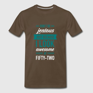 Awesome At Fifty-Two - Men's Premium T-Shirt