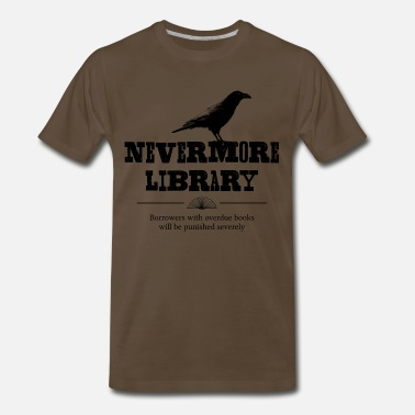 Overdue Nevermore Library - Men's Premium T-Shirt